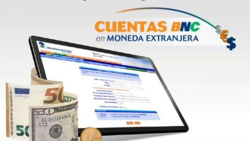 Banco Nacional de Crédito ofrece abrir cuentas en divisas