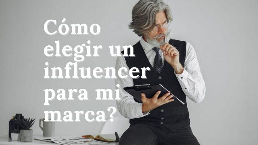 como-elegir-un-influencer-para-mi-emprendimiento