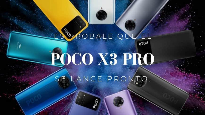 POCO X3 Pro sea lanzado prontamente a la venta