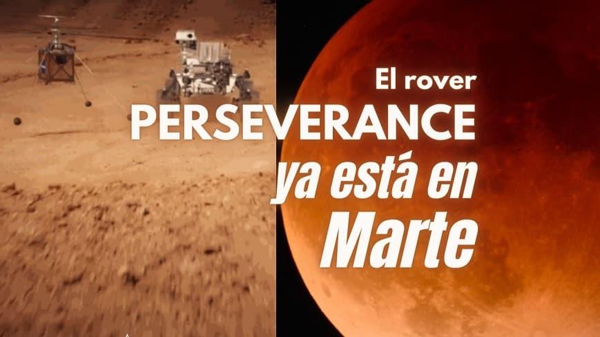 Perseverance ya esta en Marte