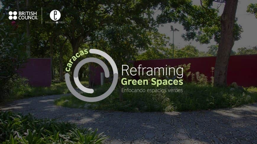 Reframing Green Spaces Caracas