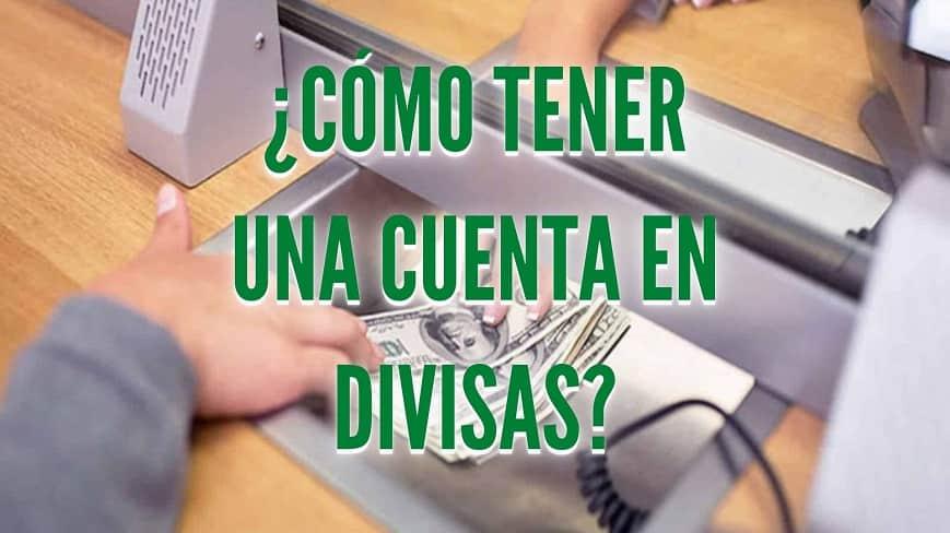 como-tener-una-cuenta-en-divisas-en-venezuela-bancos-nacionales