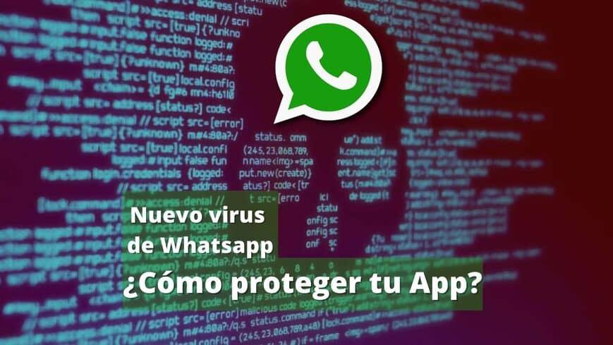 Un nuevo virus amenaza a WhatsApp