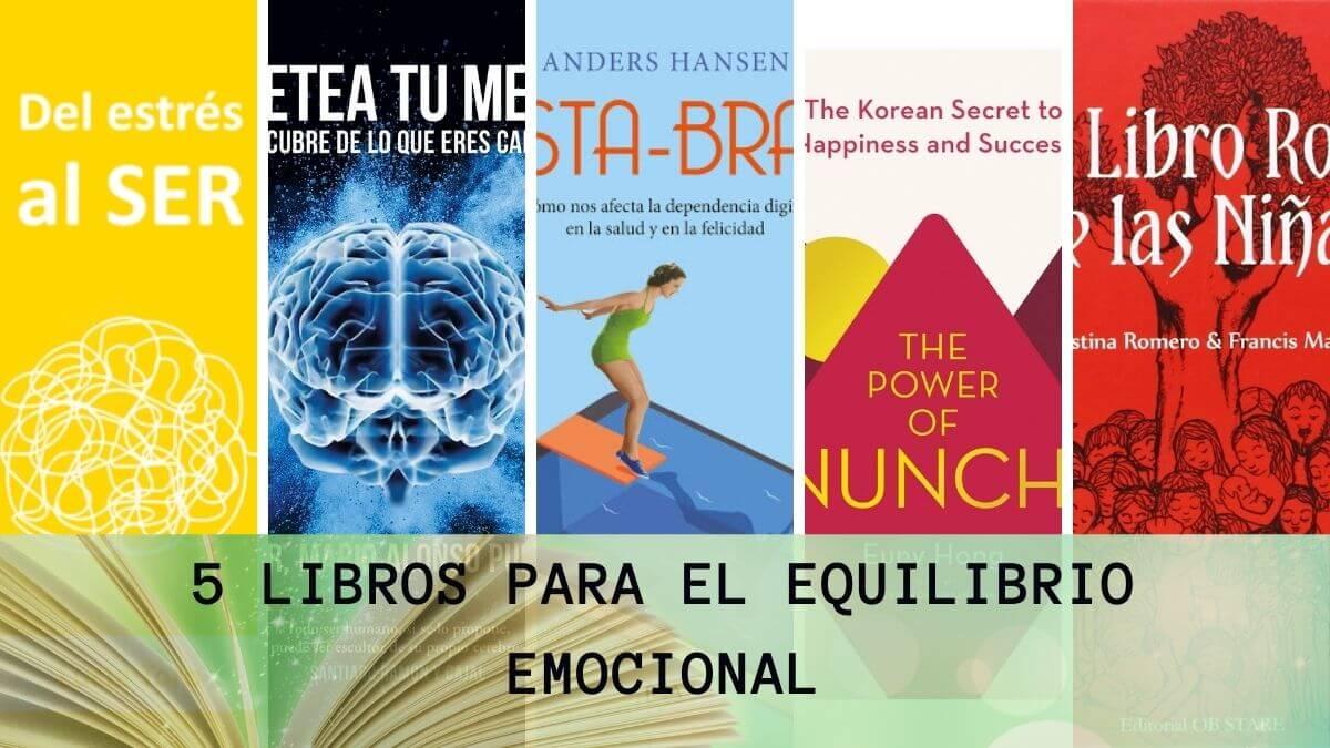 5 libros para mejorar tu estabilidad emocional
