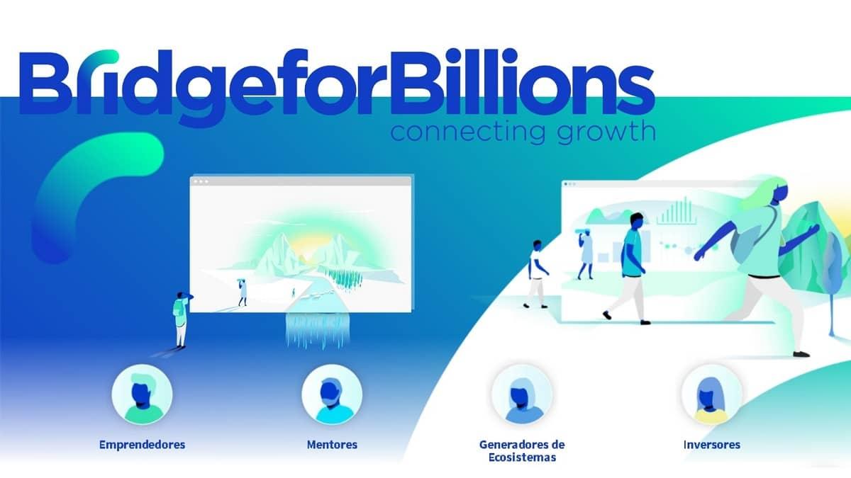 Los emprendedores latinoamericanos podrán repotenciar sus ideas y negocios con Bridge for Billions, una plataforma de apoyo y asesoría