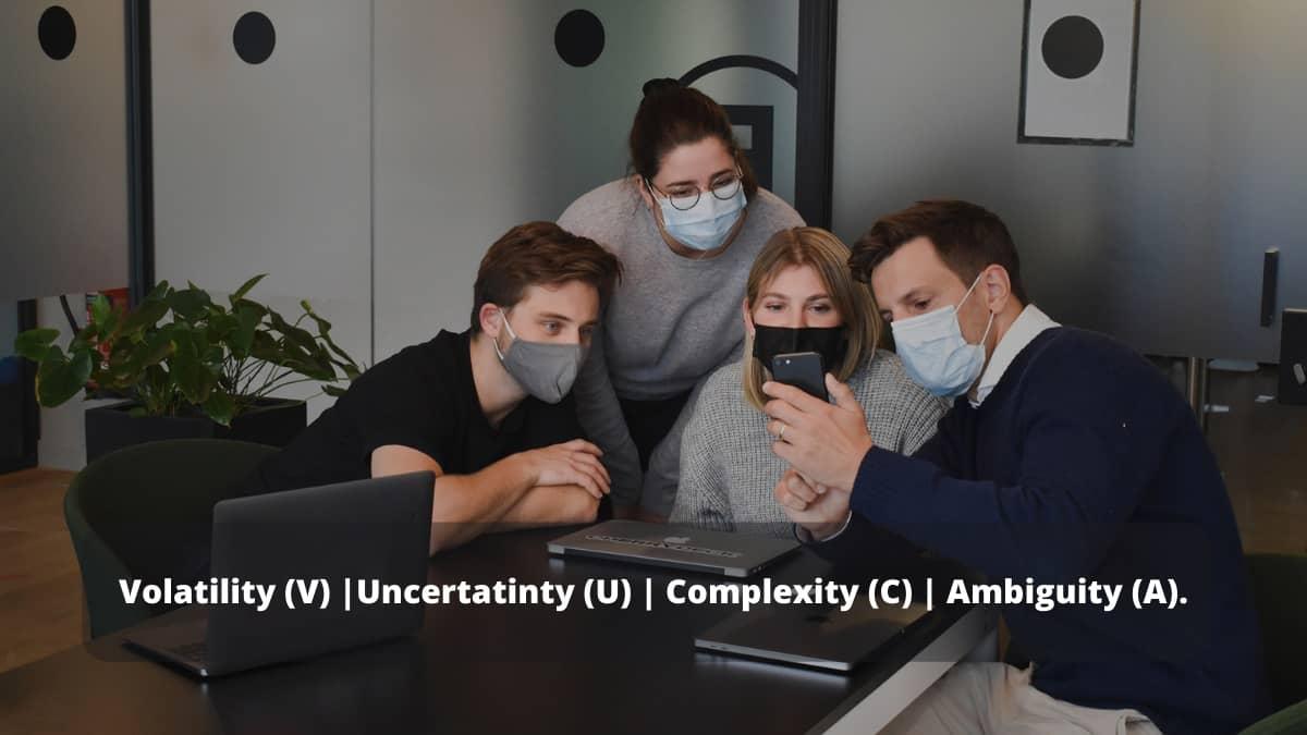 Entorno VUCA se potencia con la pandemia
