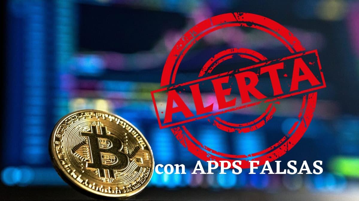 alerta con aplicaciones de criptomonedas falsas