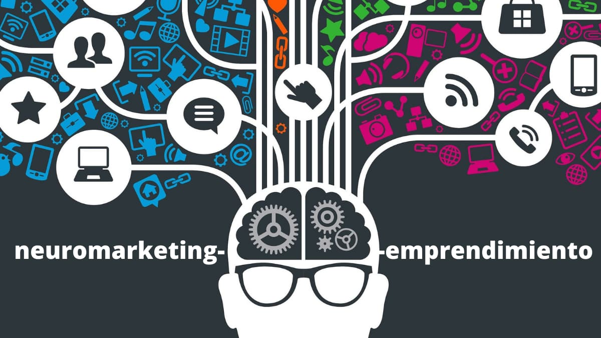 Neuromarketing para impulsar tu emprendimiento