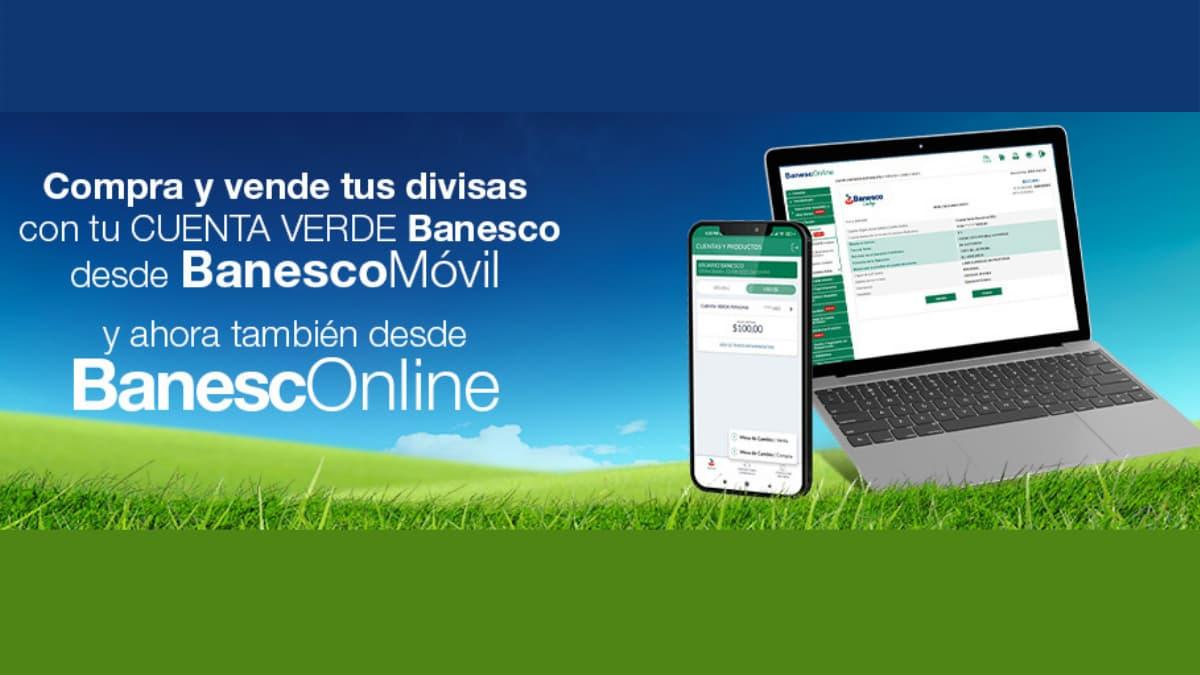 compre-y-venta-de-divisas-con-la-cuenta-verde-de-banesco-desde-banescomovil-y-ahora-tambien-desde-banesconline