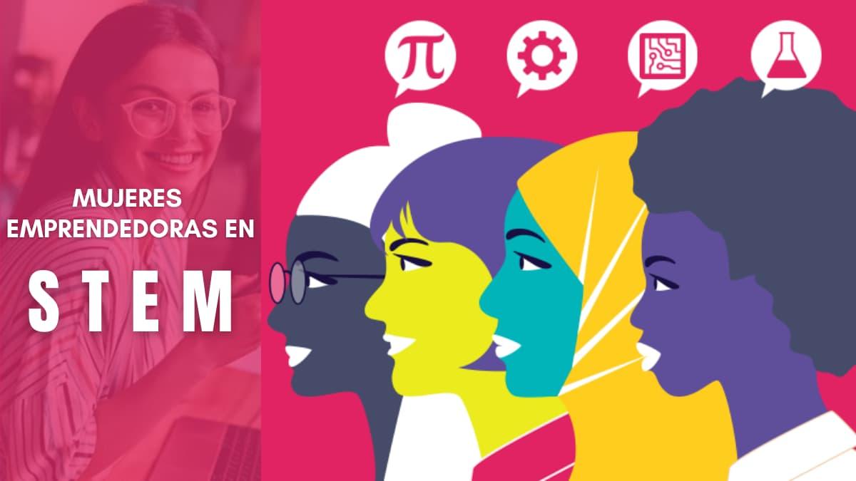 mujeres emprendedoras en stem en latinoamerica