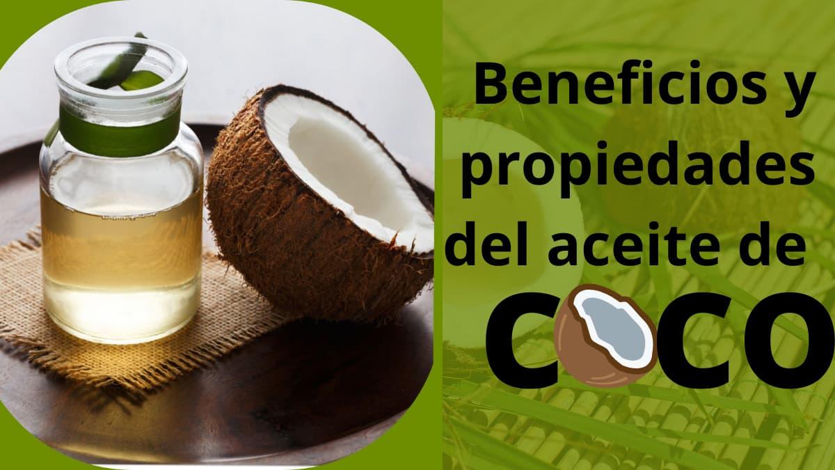 Beneficios y propiedades del aceite de coco